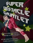 Super Obstacle Gauntlet