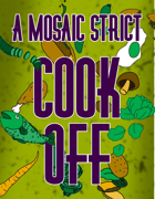 A MOSAIC Strict Cook Off