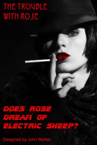 Does Rose Dream of Electric Sheep