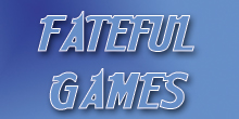 Fateful Games