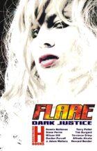Flare v7: Dark Justice