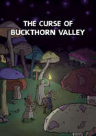 The Curse Of Buckthorn Valley