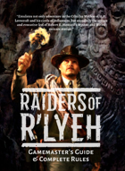 Raiders of R'lyeh: Gamemaster's Guide & Complete Rules