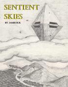 Sentient Skies