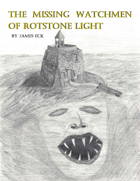 The Missing Watchmen of Rotstone Light