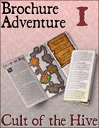 Brochure Adventure 1 - Cult of the Hive