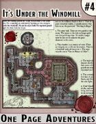 It's Under the Windmill - One Page Adventure