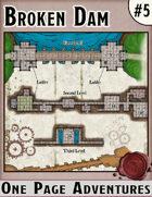 The Broken Dam - One Page Adventure