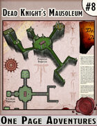 Dead Knight's Mausoleum - One Page Adventure