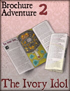 Brochure Adventure 2 - The Ivory Idol