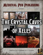 The Crystal Caves of Xeles - Swift Adventures
