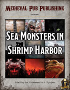 Sea Monsters in Shrimp Harbor - Swift Adventures