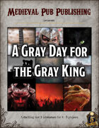 A Gray Day for the Gray King - Swift Adventures