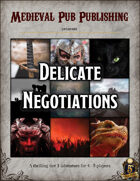 Delicate Negotiations- Swift Adventures