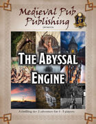 The Abyssal Engine - Swift Adventures