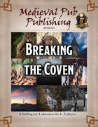 Breaking the Coven - Swift Adventures