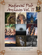 Medieval Pub Archives Vol. II - Swift Adventures