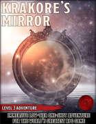 Krakore's Mirror - Level 3 adventure - 5e