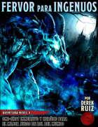 Fervor para Ingenuos - Aventura Nivel 4 - 5e