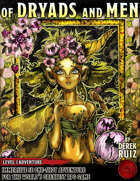 Of Dryads and Men - Level 3 Adventure - 5e