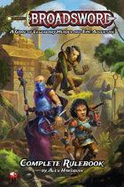Broadsword: Complete Rulebook