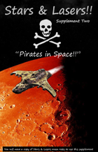 "Stars & Lasers supplement two ""Pirates in space"""