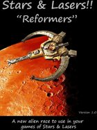 "Stars & Lasers ""Reformers"""