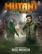 Mutant: Year Zero - Zone Compendium 5 - Hotel Imperator