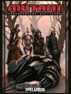 Mutant: Undergångens arvtagare - Spelarbok