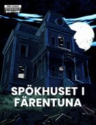 Ur Varselklotet: Spökhuset i Färentuna