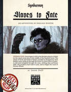 Slaves to Fate - Adventure for Symbaroum