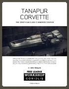 Coriolis: Tanapur Corvette