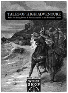 Tales of High Adventure - Sword & Sorcery in the Forbidden Lands