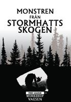 Monstren från Stormhattsskogen - Ett äventyr till Nordiska Väsen