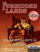 The Fighting Pits of Kaynar - An adventure site for the Forbidden Lands