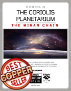 The Coriolis Planetarium: The Miran Chain