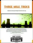 Three Mile Treks Mystery Landscape Setting