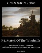 One Session Kit: K4 March of the Windmills