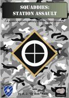 Squaddies: Station Assault