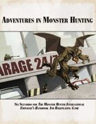 Adventures in Monster Hunting: Six Scenarios For The Monster Hunter International Employee Handbook
