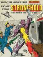 Escape From Stronghold (1st Edition)