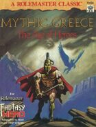 Mythic Greece The Age of Heroes (3rd Edition)