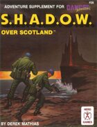 SHADOW over Scotland (3rd Edition)