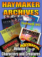 Haymaker Archives Volume 1: Characters and Creatures