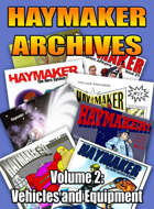 Haymaker Archives Volume 2: Vehicles and Equipment