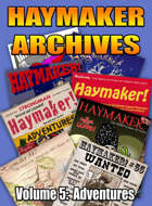Haymaker Archives Volume 5: Adventures