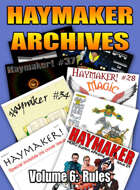 Haymaker Archives Volume 6: Rules