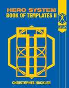 Hero System Book of Templates II