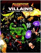 Champions Villains Volume Three: Solo Villains
