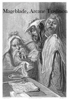 Mageblade, Arcane Tradition